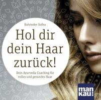 CD: Hol Dir Dein Haar zurück (B. Sidhu)